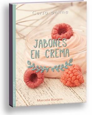 CURSO ONLINE ELABORACIÓN JABONES EN CREMA
