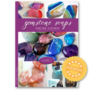 Gemstone soaps course